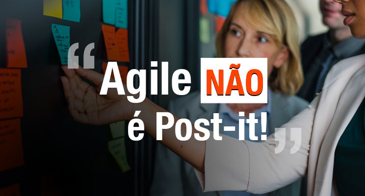 Não existe Agile sem desenvolvimento ágil de software