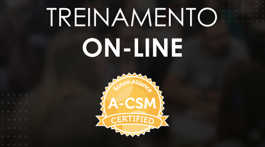 Advanced Certified Scrum Master® #03 on-line | 04/05/2020 - São Paulo