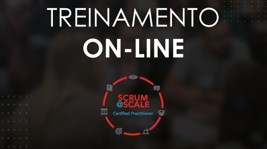 Certified Scrum@Scale Practitioner® #07 On-line | 29/08/2020